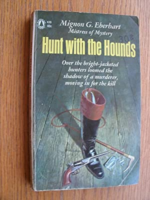 Hunt with the Hounds: Eberhart, Mignon G.