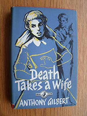 Death Takes a Wife aka Death Casts a Long Shadow: Gilbert, Anthony