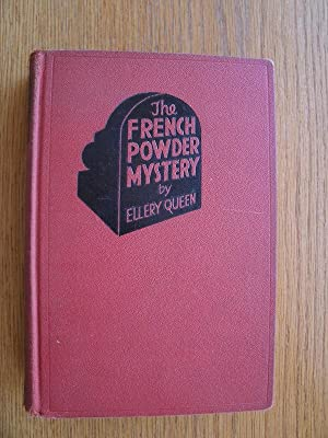 The French Powder Mystery: Queen, Ellery