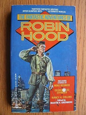 The Fantastic Adventures of Robin Hood: Greenberg, Martin H.