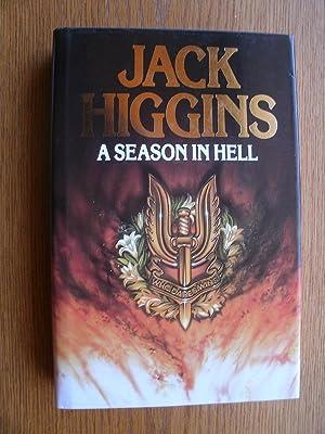 Season In Hell: Higgins, Jack