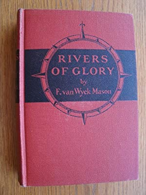 Rivers of Glory: Mason, F. Van