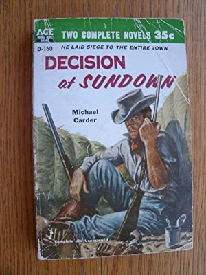 Decision at Sundown / Action Along the: Carder, Michael /