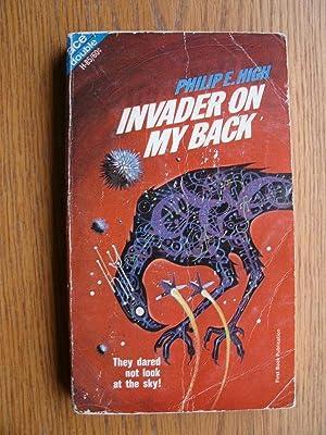 Invader on My Back / Destination: Saturn: High, Philip E.