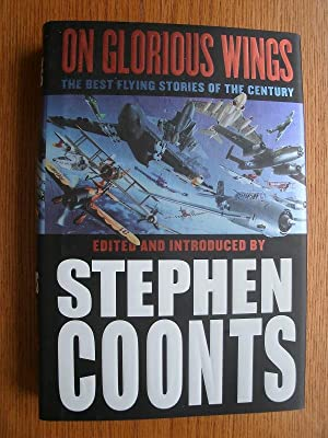 On Glorious Wings: Coonts, Stephen (ed),