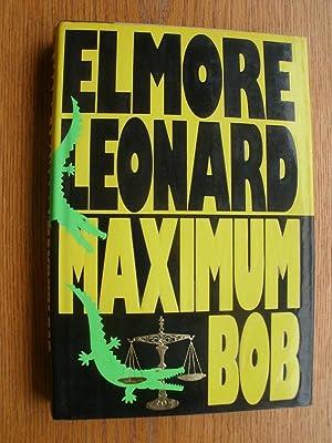 Maximum Bob: Leonard, Elmore