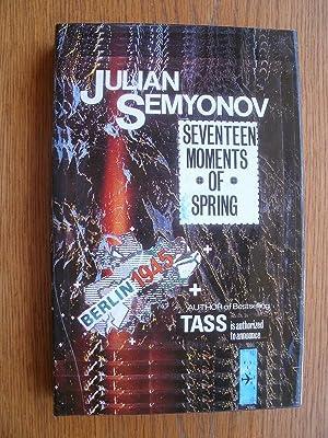 Seventeen Moments of Spring: Semyonov, Julian aka