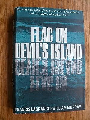 Flag on Devil's Island: Lagrange, Francis &