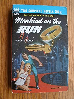 Mankind on the Run aka On the: Dickson, Gordon R.