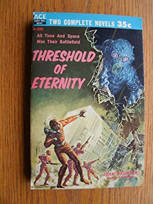 Threshold of Eternity / The War of Two Worlds