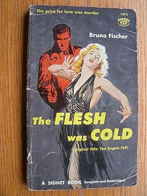 The Flesh Was Cold aka The Angels: Fischer, Bruno
