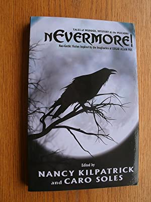 Nevermore! Tales of Murder, Mystery and the: Kilpatrick, Nancy, Caro
