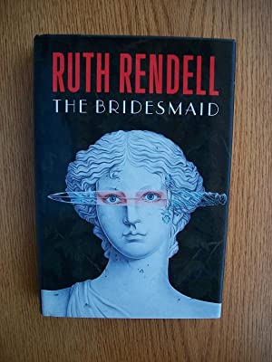 The Bridesmaid: Rendell, Ruth