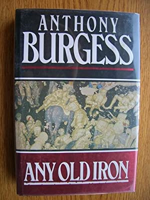 Any Old Iron: Burgess, Anthony