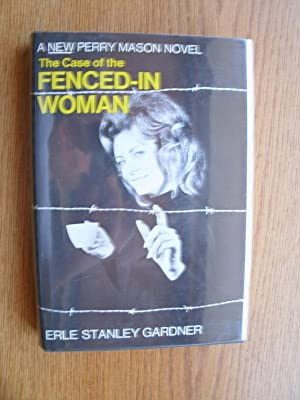 The Case of the Fenced in Woman