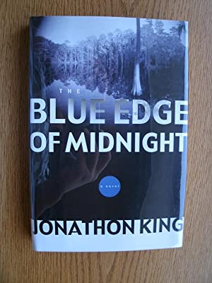 The Blue Edge of Midnight: King, Jonathan
