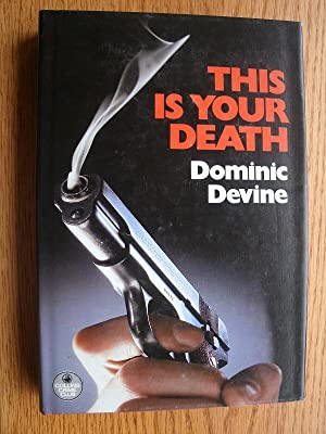 This is Your Death: Devine, Dominic
