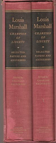 Louis Marshall, Champion of Liberty, Selected Papers: Reznikoff, Charles, Editor