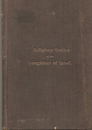 Yohale Sarah Containing Religious Duties of the Daughters of Israel and Moral Helps: Hirschowitz, ...