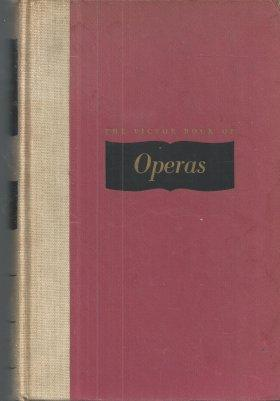 The Victor Book of Operas: Biancolli, Louis; Bagar,