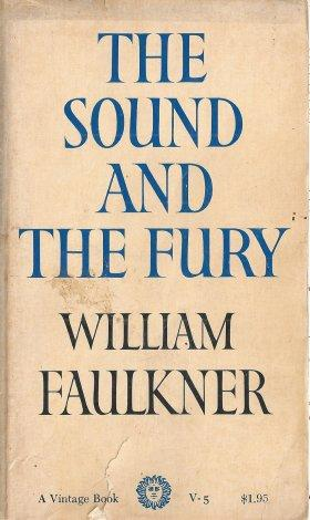 the sound and the fury by william faulkner abebooks the sound and the fury faulkner william