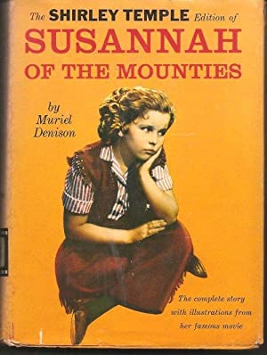 Susannah of the Mounties: Muriel Denison