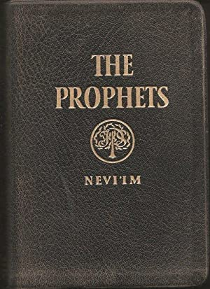 The Prophets, a New Translation of the: Nevi'im