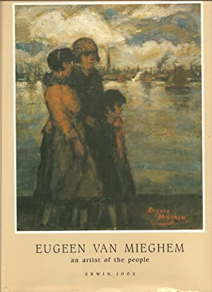 Eugeen van Mieghem, 1875-1940, An Artist of the People - 2 Volumes, Slipcased: Joos, Erwin