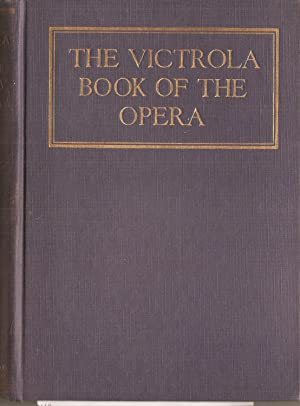 The Victrola Book of the Opera, Stories: Rous, Samuel Holland