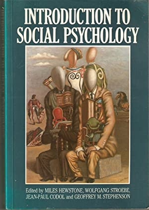 Introduction to Social Psychology : A European Perspective