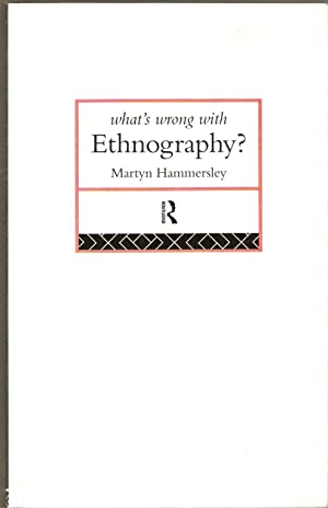 What's Wrong with Ethnography?