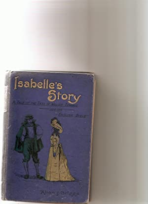 Isabelle's Story:. A Tale of the Times: Alice J. Briggs