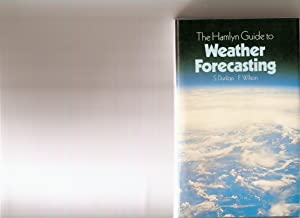 The Hamlyn Guide to Weather Forecasting