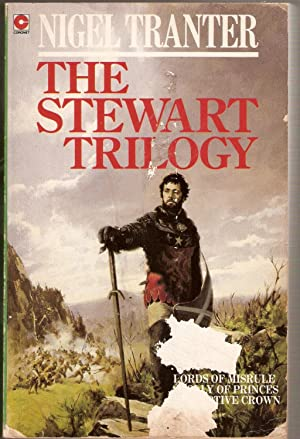 The Stewart Trilogy: Lords of Misrule; A Folly of Princes; The Captive Crown.
