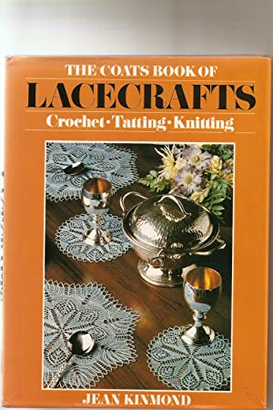 The Coats Book of Lacecrafts; Crochet Tatting Knitting