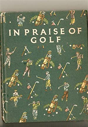 In Praise of Golf: Webster Evans; Tom Scott
