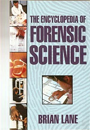 Encyclopedia of Forensic Science
