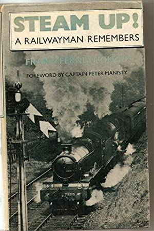 Steam Up! : A Railwayman Remembers