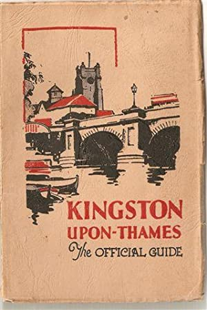 Kingston-Upon-Thames ; The Official Guide