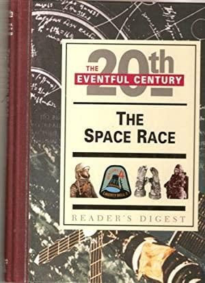 The Space Race ( The Eventful 20th Century)