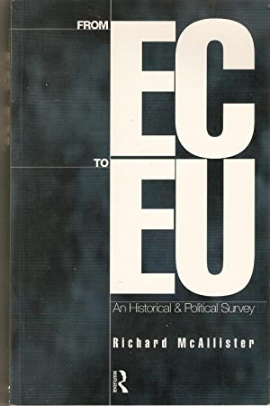 From EC to EU : A Historical and Political Survey