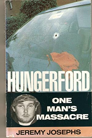 Hungerford : One Man's Massacre