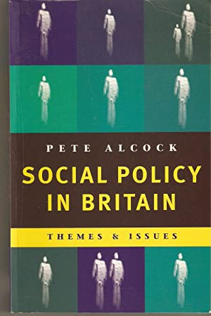 Social Policy in Britain : Themes and Issues