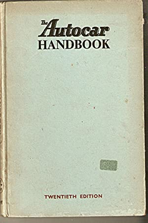 The Autocar Handbook for the Motorist