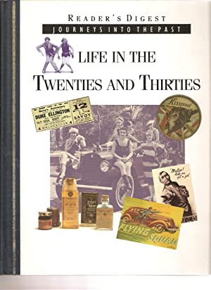 Life in the Twenties and Thirties (Journeys Into the Past series)