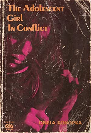 The Adolescent Girl in Conflict