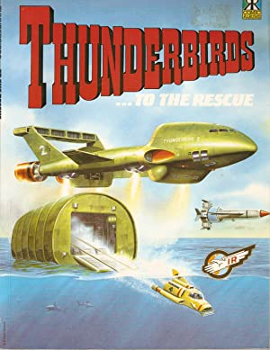 Thunderbirds to the Rescue! Thunderbirds Comic Album No. 1