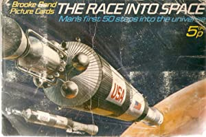 The Race Into Space. Man's First 50 Steps into the Universe. Brooke Bond Picture Cards in Album