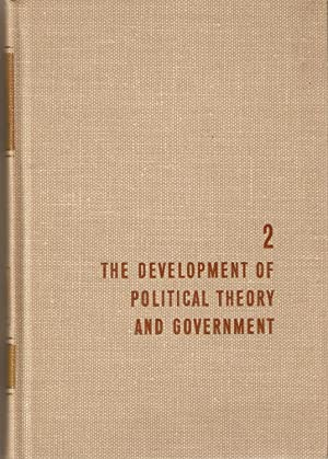 The Development of Political Theory and Government