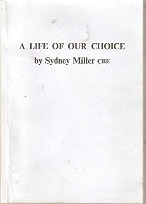 A Life of our Choice